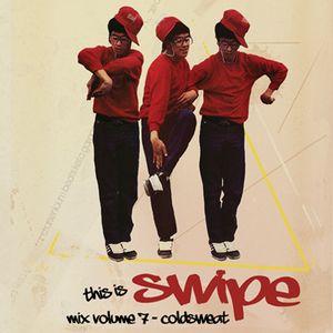 Swipe mix volume 7 - ColdSweat