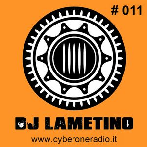 CyberOneRadio Trance Session - DJ Lametino - episode # 011