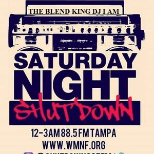 THE BLEND KING DJ I AM PRESENTS: SATURDAY NIGHT SHUTDOWN - APRIL 2019 - HOUR 2
