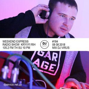 djservice WEEKEND EXPRESS 105.2 #184 DJ Virus (08-08-2018)