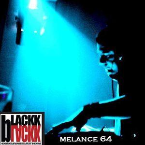 MELANCE ! 64 !