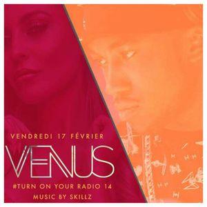 VENUS X TURN ON YOUR RADIO 14 X DJ SKILLZ