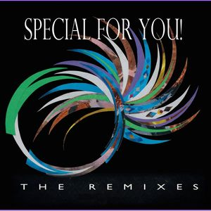 Special For You! Remixes Ep.15 (Dance,House,Trance)