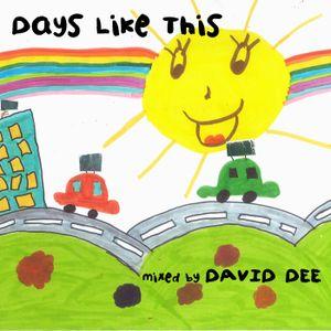 David Dee - Days Like This
