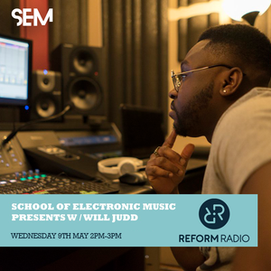 Reform Radio: School of Electronic Music Presents w/ Will Judd Featuring Insane Army & Oracle Beats