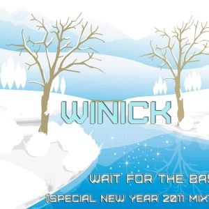 Winick - Wait For the Bass (special new year 2011 mixtape)