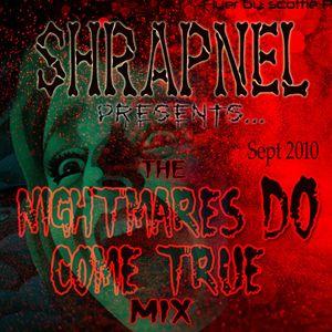 Shrapnel - Nightmares Do Come True