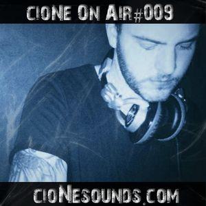 cioNe On Air #009