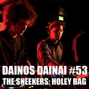 Dainos Dainai #53 The Sneekers: Holey Bag