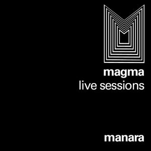 MANARA @ MAGMA Live Sessions: Vidigal ~ 25 Nov
