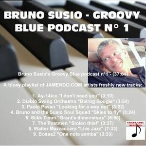 Bruno Susio's Groovy Blue Podcast n°1