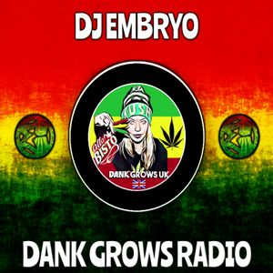 DJ Embryo - Dank Grows Radio Show 02 (Neurofunk)