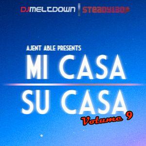 Mi Casa, Su Casa Podcast - Volume 9 - 01.24.12