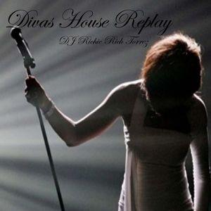 Divas House Replay vol 1