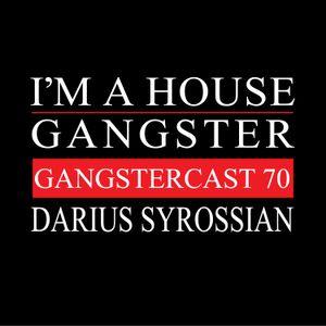 Darius Syrossian - Gangstercast 70