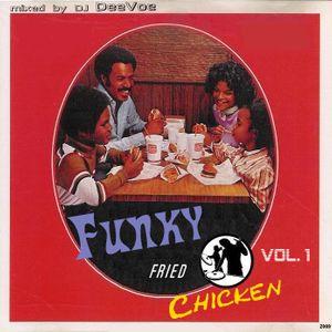 Funky Fried Chicken Vol.1