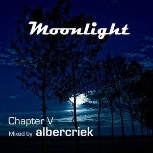 Moonlight Chapter V mixed by albercriek