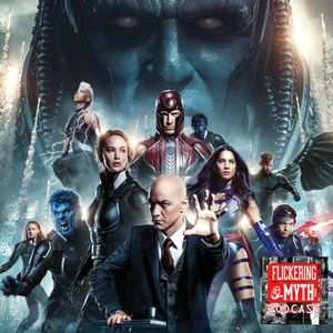 Episode #177 - X-Men Retrospective and Apocalypse Review