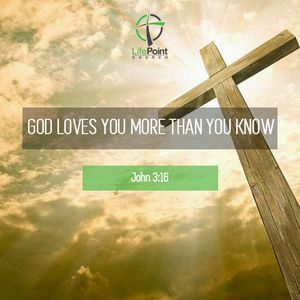 God loves you more than you know