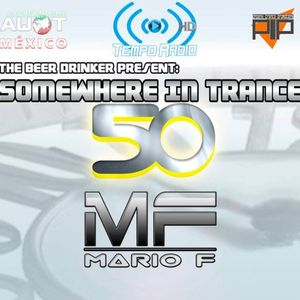 Mario F - Somewhere In Trance EP 050 Special Guestmix @ Tempo Radio (22.02.2015)
