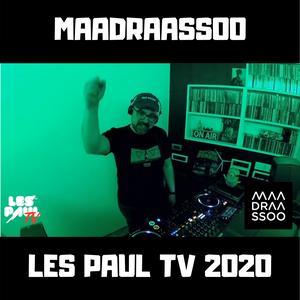 Maadraassoo - LesPaulTV 2020