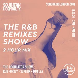 The Regulator Show - 'The R&B Remixes mix' - Rob Pursey & Superix & Tom Lea