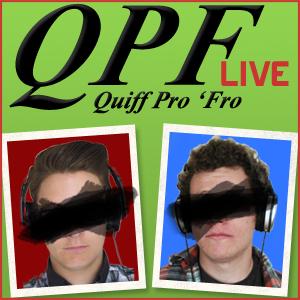 Quiff Pro 'Fro Live, Dec 8th 2010