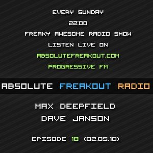Max Deepfield & Dave Janson - Absolute Freakout: Episode 018 (02.05.2010)