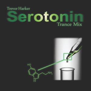 Serotonin - Trance mix by Trevor Harker