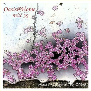 Oasis@Home mix35 - 2021.7.18.