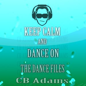 CB ADAMS - DANCEFILE - 4 FLOW LIKE WATER
