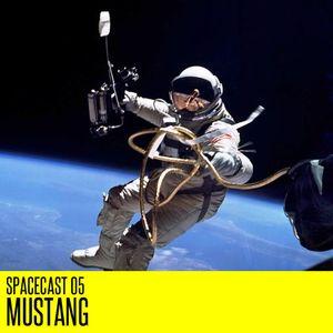 Spacecast 05 : Mustang