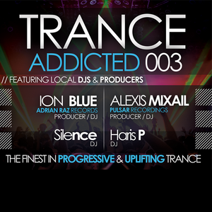 Trance Addicted 003 - Silence & Haris P Live Set