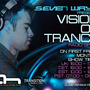 Seven Ways - Vision of Trance 047 (Guest Micky Noise)