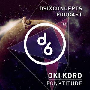 OKI KORO presents FONKTITUDE
