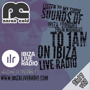 Aaron Cold - [ILR v27] Sounds Of Ibiza (#ibiza2017)