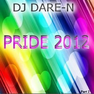 DJ Dare-N's Pride 2012 Part 2