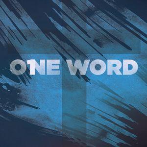 One Word - Spiritual Growth