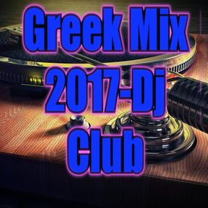 Greek Mix 2017-Dj Club