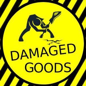 Damaged Goods 21st July 2021