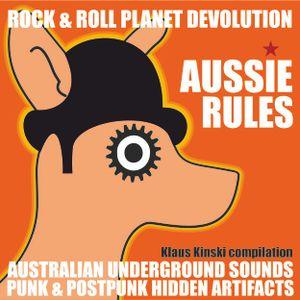 """""""Aussie Rules"""" - """"Punk & Post-punk australian hidden artifacts"""" Rock & Roll Planet Devolution"""