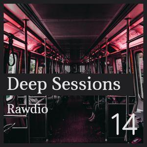 Deep Sessions #14