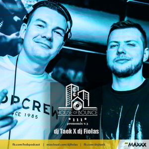 House of Bounce #111 - djFiołas & djTaek (PROMO CD v.3)