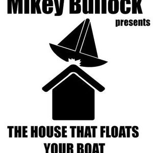 The House That Floats Your Boat - Vol.4 - 18/02/13