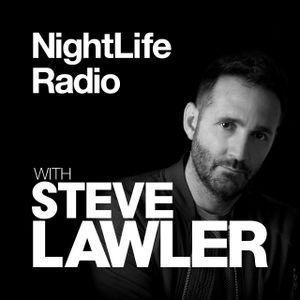 Steve Lawler presents NightLIFE Radio - Show 002