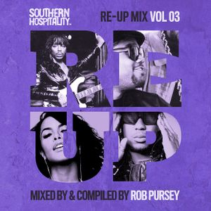 Re-Up Mix Vol. 03 - Mixed by Rob Pursey