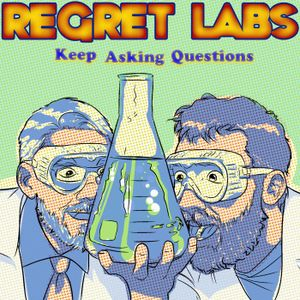 Extreme Weather with Kenny Blumenfeld | Regret Labs: Episode 7