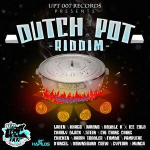 Dutch Pot Riddim Mix Promo (UPT 007 Records-Oct.2012) - Selecta Fazah K.