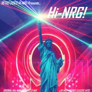 Hi-NRG!    26 Classic 80s Disco Hits Non Stop Mix - Original Artists