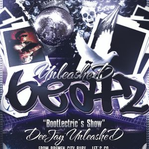 UnleasheD BeatZ Radio Show Special BootLectrics